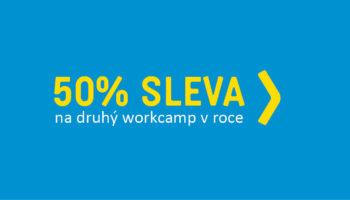 Na druhý workcamp se slevou 50 %!