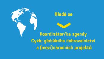 Pojď se k nám přidat jako koordinátor/ka agendy Cyklu globálního dobrovolnictví a (mezi)národních projektů